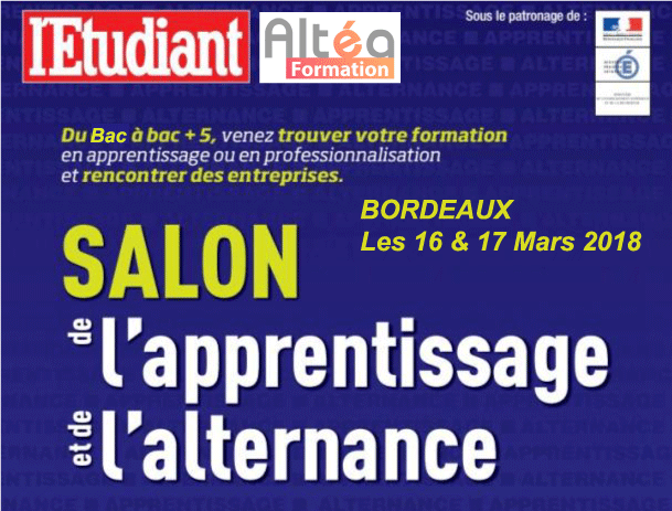 Salon de l 39 alternance les 16 et 17 mars 2018 au h14 altea formation - Salon de l alternance bordeaux ...